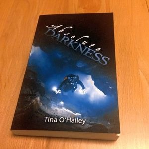 Signed Absolute Darkness, Tina O'Hailey